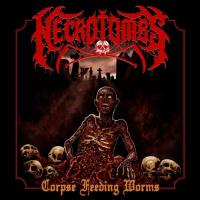 Necrotombs - Corpse Feeding Worms (2020)
