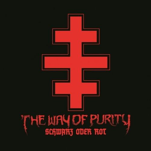 The Way of Purity - Schwarz Oder Rot (2020)