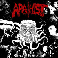 Apathist - Clergy Of Destruction (2019)