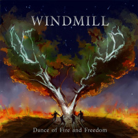 Windmill - Dance Of Fire And Freedom (2020)