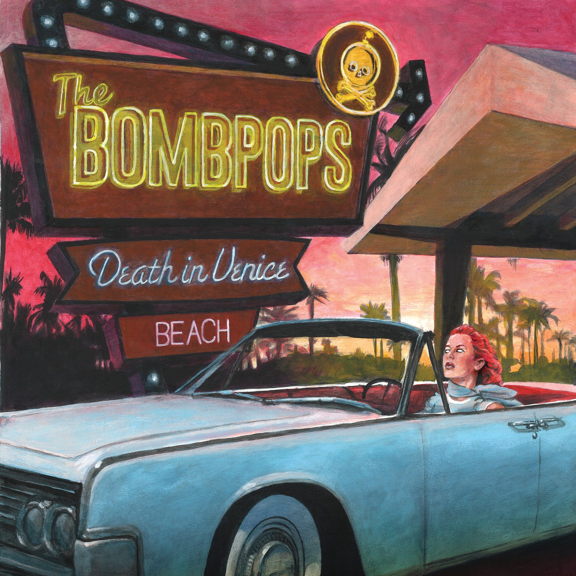 The Bombpops - Death In Venice Beach (2020)