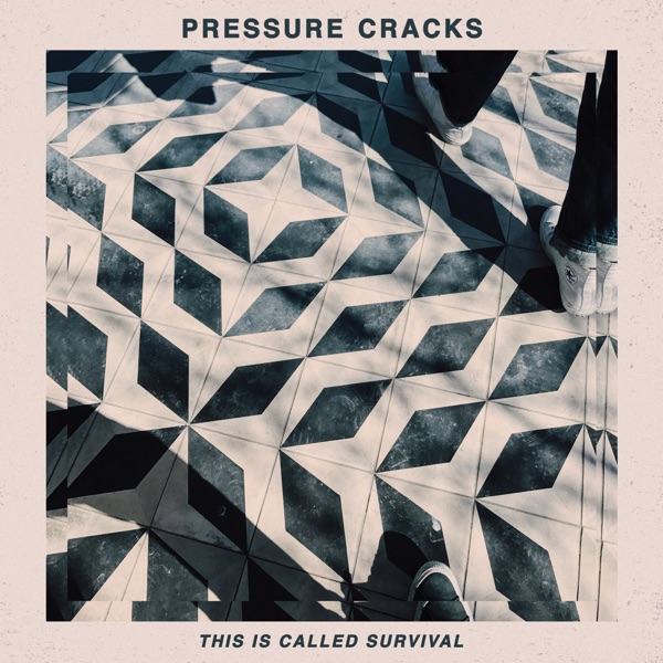 Pressure Cracks - This Is Called Survival (EP) (2020)