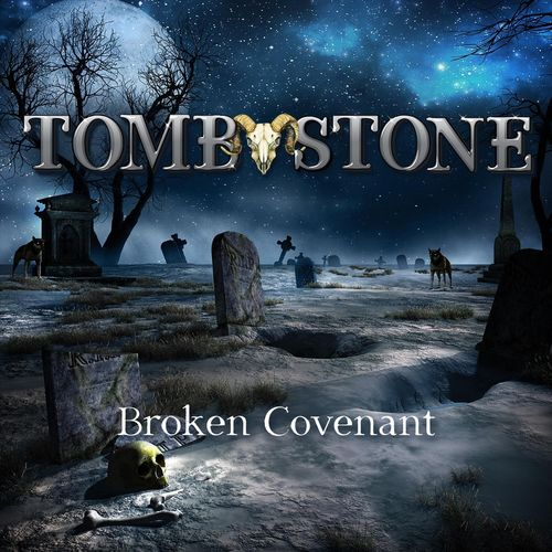 Tomb Stone - Broken Covenant (2020)