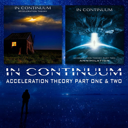 In Continuum - Acceleration Theory (Part 1&2) (2019)
