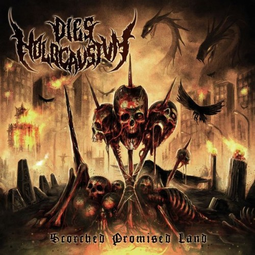 Dies Holocaustum - Scorched Promised Land (2020)
