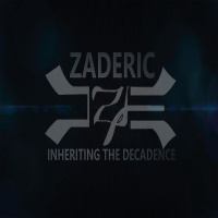 Zaderic - Inheriting The Decadence (2020)