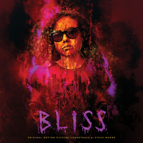 Steve Moore - Bliss (Original Motion Picture Soundtrack) (2020)