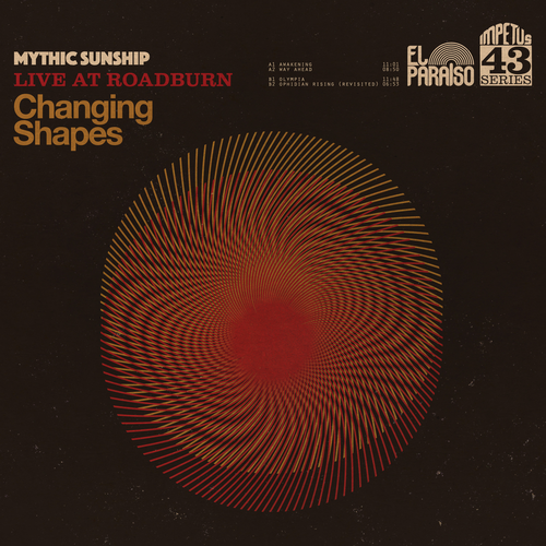 Mythic Sunship - Changing Shapes (2020)