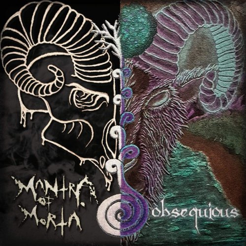 Mantra Of Morta - Obseqious (2020)