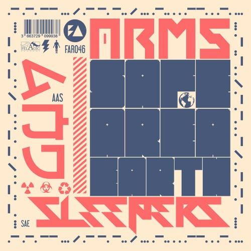 Arms And Sleepers - Safe Area Earth (2020)