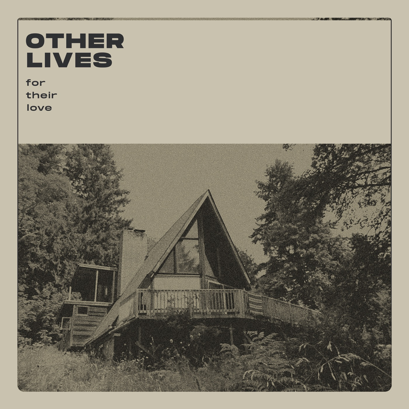 Other Lives - For Their Love (2020)