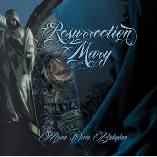 Resurrection Mary - Moon Over Babylon - 2019