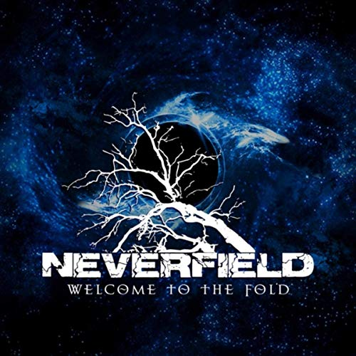 Neverfield - Welcome To The Fold (2020)