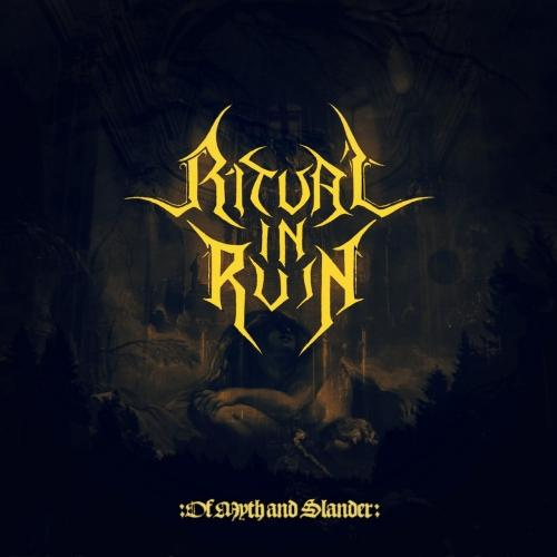 Ritual in Ruin - Of Myth and Slander (EP) (2020)
