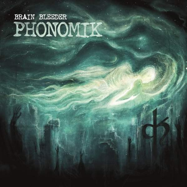 Phonomik - Brain Bleeder (2020)