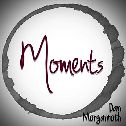 Dan Morganroth - Moments (2020)