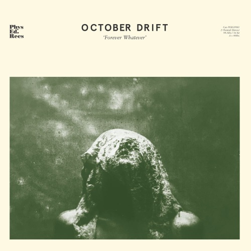 October Drift - Forever Whatever (2020)