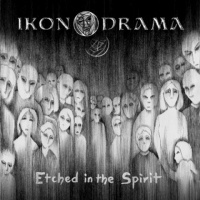 Ikonodrama - Etched In The Spirit (2020)