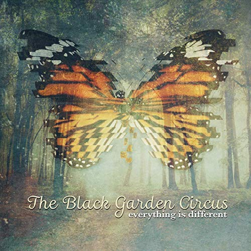 The Black Garden Circus - Everything Is Different (2020)