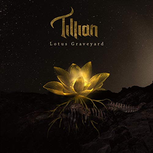 Tillian - Lotus Graveyard (2020)