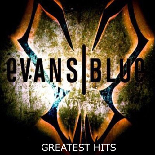 Evans Blue - Greatest Hits (2019)