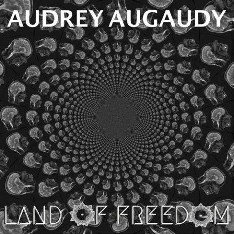 Audrey Augaudy - Land Of Freedom (2020)