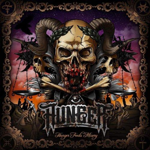 Hunger - Hunger Feeds Misery (2020)