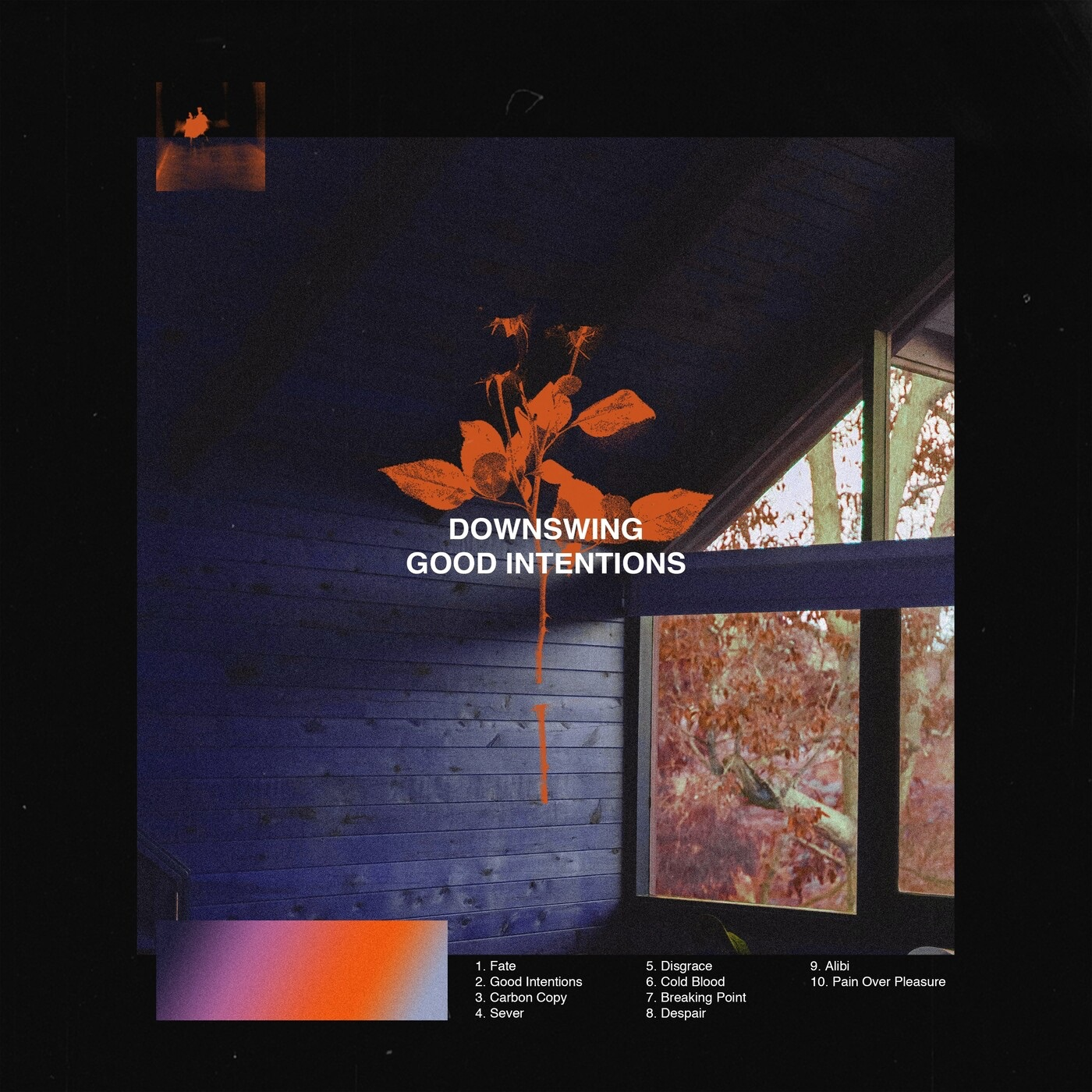 Downswing - Good Intentions (2020)