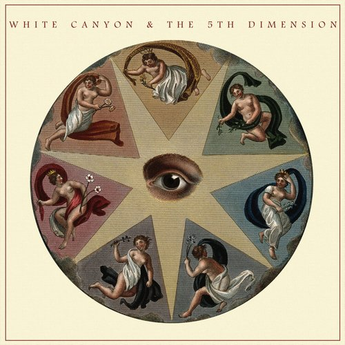 White Canyon & The 5th Dimension - White Canyon & The 5th Dimension - 2019