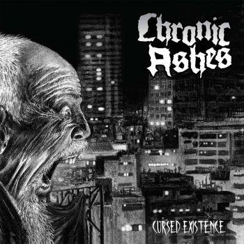 Chronic Ashes - Cursed Existence (2020)
