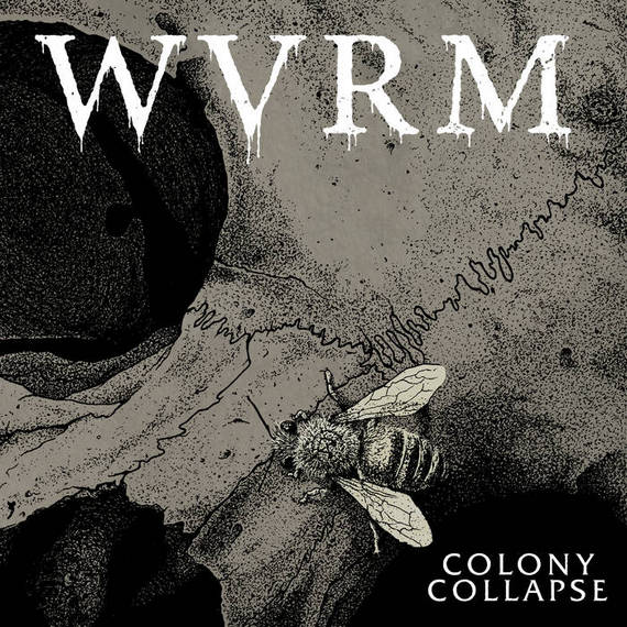 WVRM - Colony Collapse (2020)