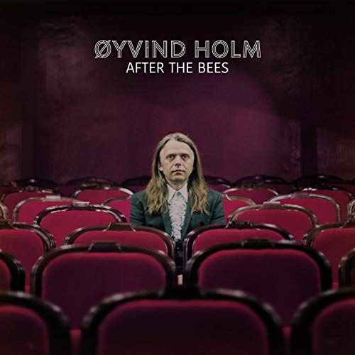 Oyvind Holm - After The Bees (2020)