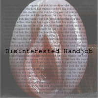 Disinterested Handjob - Molluscs That Look Like Vaginas That Look Like Molluscs (2020)
