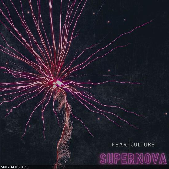 Fear Culture - Supernova (Single) (2019)