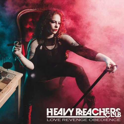 Heavy Preachers Club - Love Revenge Obedience (2020)