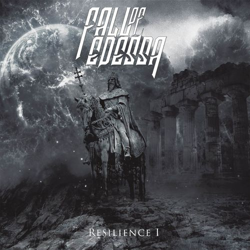Fall Of Edessa - Resilience I (2020)
