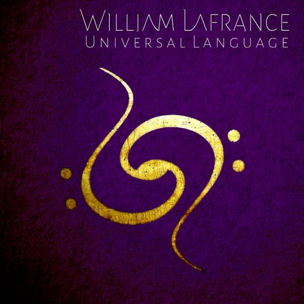 William Lafrance - Universal Language (2019)