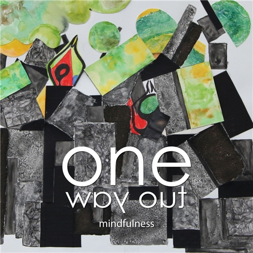 One Way Out - Mindfulness (2020)