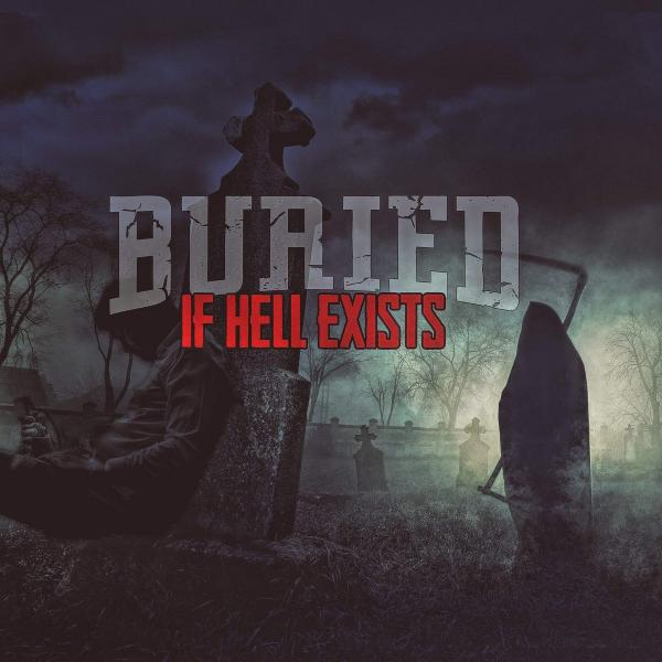 Buried - If Hell Exists (EP) (2020)
