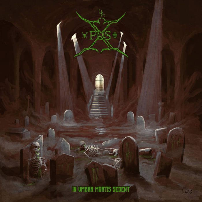 Xpus - In Umbra Mortis Sedent (2020)