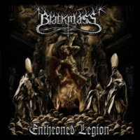 Blackmass - Enthroned Legion (2019)