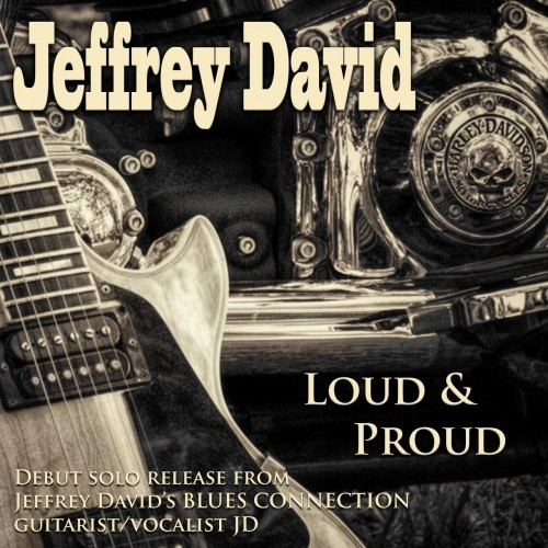 Jeffrey David - Loud & Proud (2020)